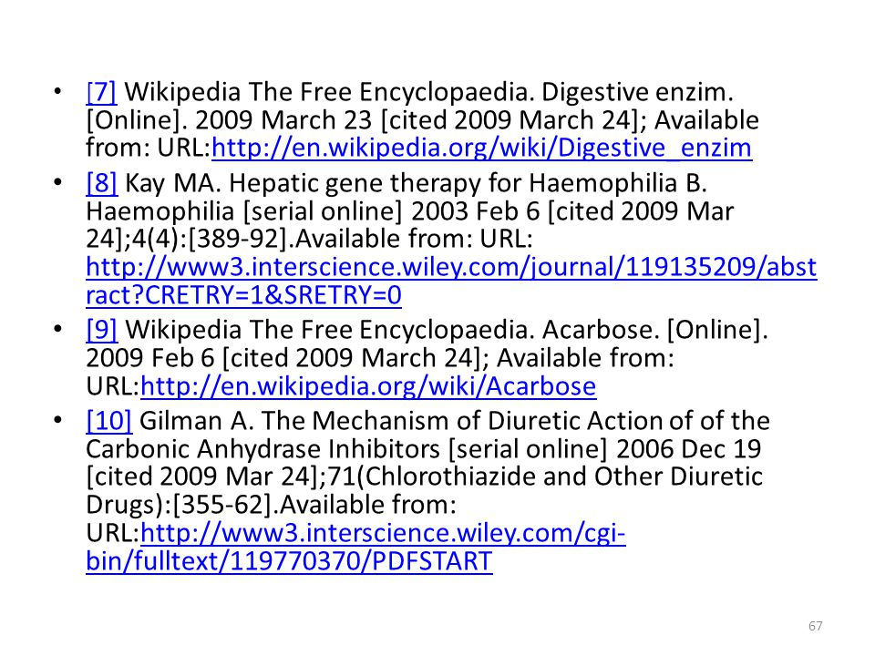[7] Wikipedia The Free Encyclopaedia. Digestive enzim. [Online]